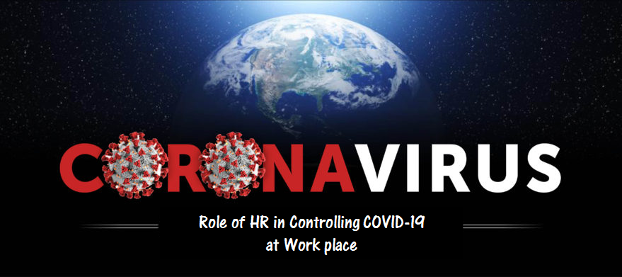 Role of HR in Controlling COVID-19 at Work place